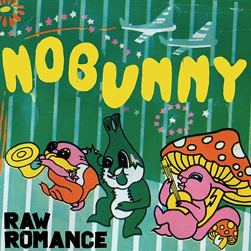 Play & Download Raw Romance by Nobunny | Napster