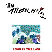 Play & Download Love is the Law by The Memories | Napster