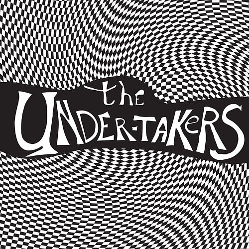 Play & Download The Undertakers by The Undertakers | Napster