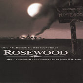 Play & Download Rosewood Original Motion Picture Soundtrack by John Williams | Napster
