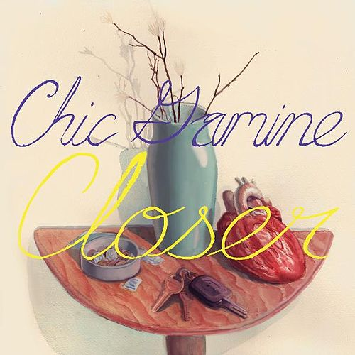 Play & Download Closer by Chic Gamine   Napster