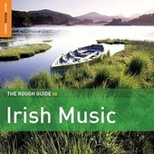 Play & Download Rough Guide To Irish Music by Various Artists | Napster