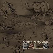 Play & Download Balls by Griffin House | Napster