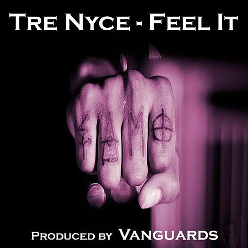 Feel It by Trenyce