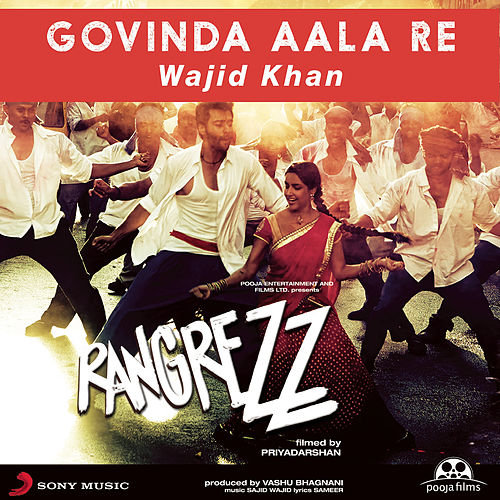 Govinda Aala Re by Sajid