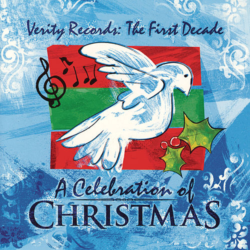 Play & Download Verity Records: The First Decade, A Celebration Of Christmas by Various Artists | Napster