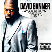 Play & Download Certified by David Banner | Napster