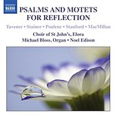 Play & Download Psalms & Motets for Reflection by Elora Choir of St John's | Napster