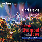 Those Liverpool Days by Carl Davis