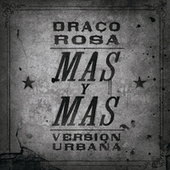 Play & Download Más Y Más by Robi Draco Rosa | Napster