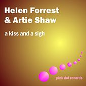 Play & Download A Kiss And A Sigh by Artie Shaw | Napster