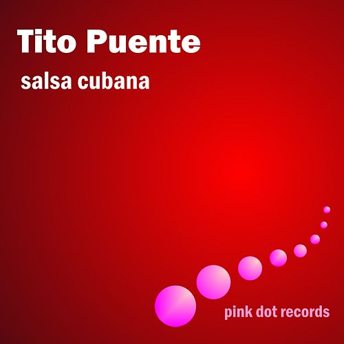 Play & Download Salsa Cubana by Tito Puente | Napster