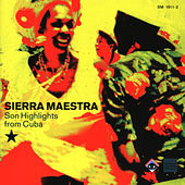Play & Download Son Highlights From Cuba by Sierra Maestra | Napster