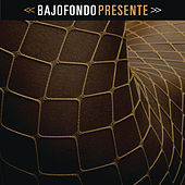 Play & Download Presente by Bajofondo | Napster