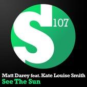 See The Sun by Matt Darey