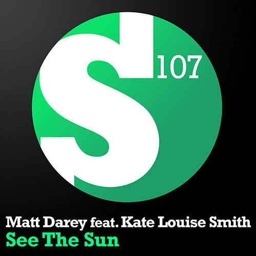 Play & Download See The Sun by Matt Darey | Napster