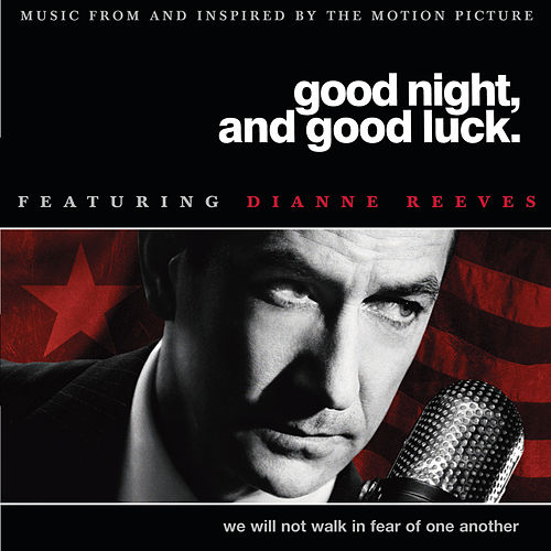 Good Night, And Good Luck by Dianne Reeves