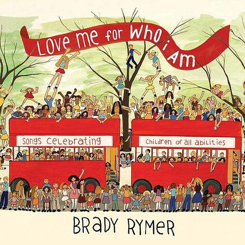 Play & Download Love Me for Who I Am by Brady Rymer | Napster