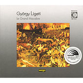 Play & Download György Ligeti: Le Grand Macabre (GA) by Elgar Howarth | Napster