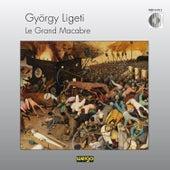 György Ligeti: Le Grand Macabre (GA) by Elgar Howarth