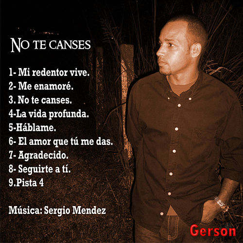 Play & Download No te canses by Gerson | Napster