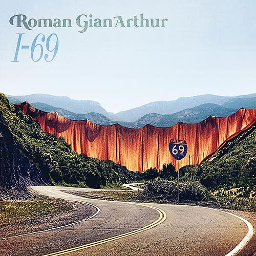 Play & Download I-69 by Roman GianArthur | Napster