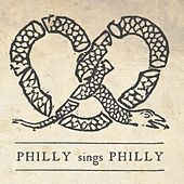 Play & Download Philly Sings Philly by Various Artists | Napster
