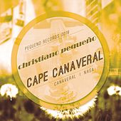 Play & Download Cape Canaveral by Christiano Pequeno | Napster