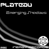Play & Download Emerging Shadows by Plateau | Napster