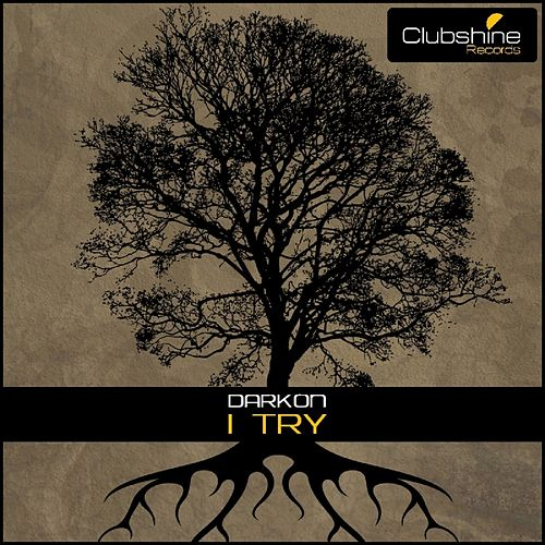 I Try - Single by Darkon