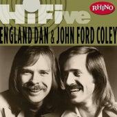 Rhino Hi-five:  England Dan & John Ford Coley von England Dan & John Ford Coley