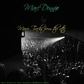 Play & Download More Tracks From The Attic by Marc Dennis | Napster