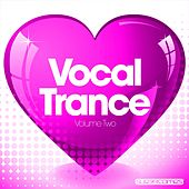 Play & Download Love Vocal Trance - Volume Two - EP by Various Artists | Napster