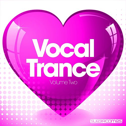 Love Vocal Trance - Volume Two - EP by Various Artists