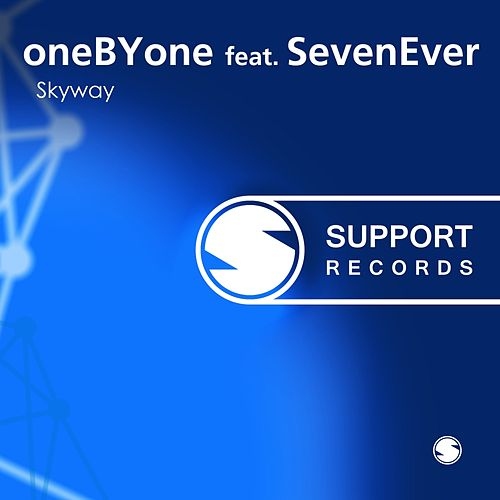 Play & Download Skyway (feat. SevenEver) by One By One | Napster