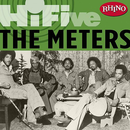 Play & Download Rhino Hi-five:  The Meters by The Meters | Napster