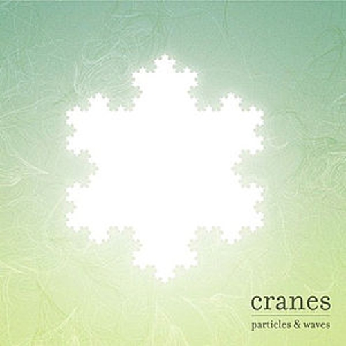 Play & Download Particles and Waves by Cranes | Napster