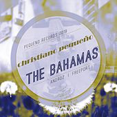 Play & Download The Bahamas by Christiano Pequeno | Napster