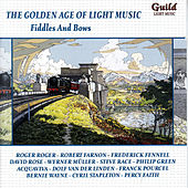 Play & Download The Golden Age of Light Music: Fiddles And Bows by Various Artists | Napster