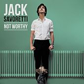 Not Worthy (EP) by Jack Savoretti