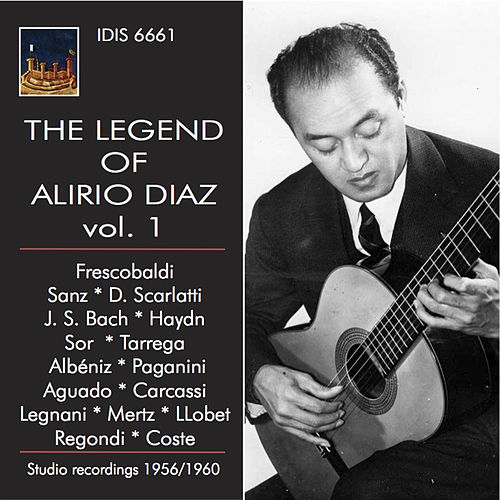 Play & Download The Legend of Alirio Diaz, Vol. 2 (1956-1960) by Alirio Diaz | Napster