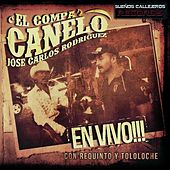 Play & Download En Vivo: Con Los Plebes De Cosala by El Compa Canelo | Napster