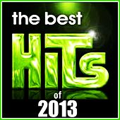 Play & Download The Best Hits of 2013 by Various Artists | Napster