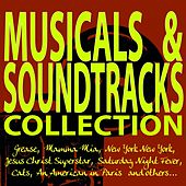 Play & Download Musicals & Soundtracks Collection! (Grease, Mamma Mia, New York New York, Jesus Christ Superstar, Saturday Night Fever, Cats, an American in Paris and Others...) by Various Artists | Napster