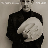 Play & Download The Road To Ensenada by Lyle Lovett | Napster