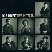 Live In Texas von Lyle Lovett