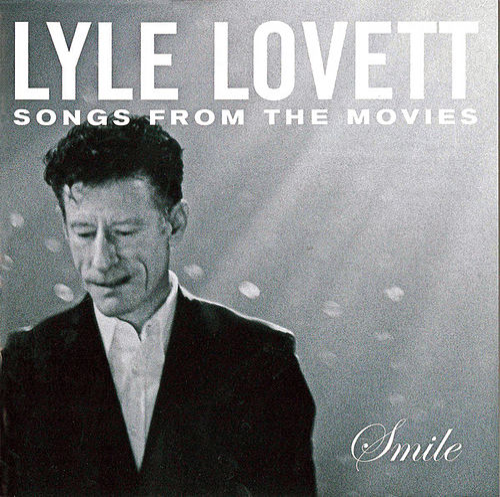 Smile by Lyle Lovett