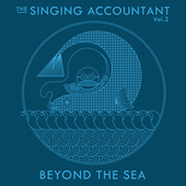 Play & Download The Singing Accountant Vol.2 - Beyond the Sea by Keith Ferreira | Napster