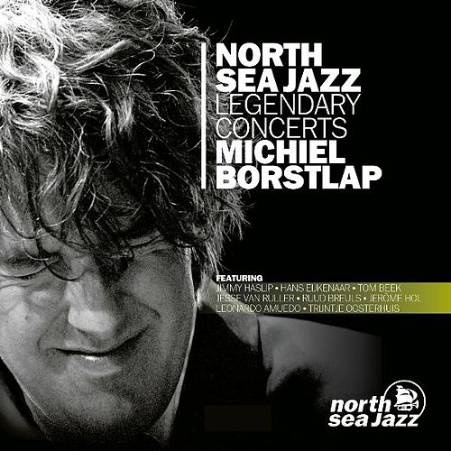 North Sea Jazz Legendary Concerts by Michiel Borstlap