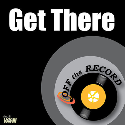 Play & Download Get There - Single by Off the Record | Napster